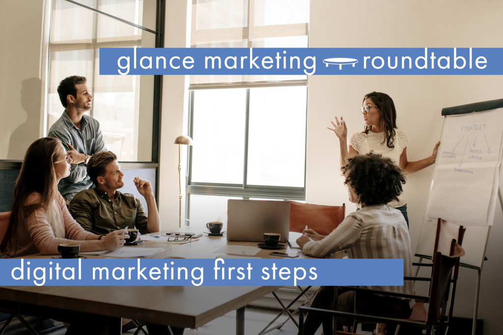 Glance Roundtable: Digital marketing first steps